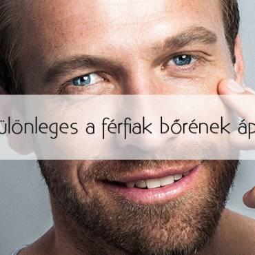 Mitől különleges a férfiak bőrének ápolása?