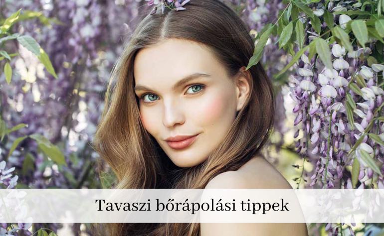 Tavaszi bőrápolás – tippek a ragyogó arcbőrért